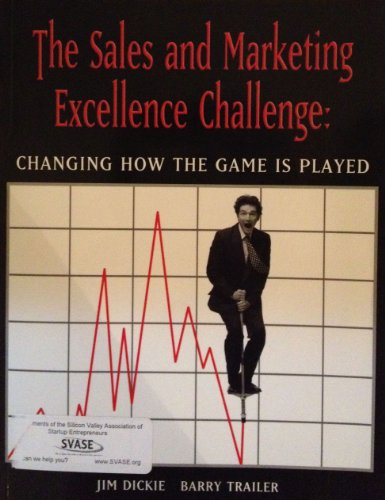 9780972475099: The Sales and Marketing Excellence Challenge: Changing How The Game Is Played