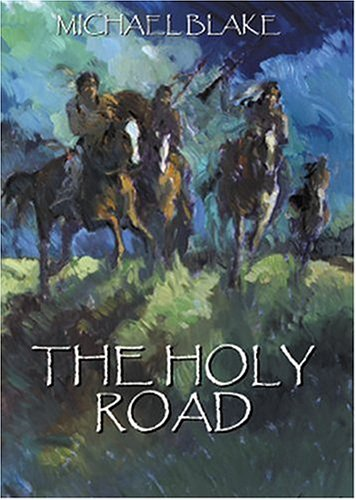 9780972475341: The Holy Road