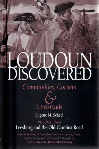 Loudoun Discovered Communities, Corners & Crossroads: Volume