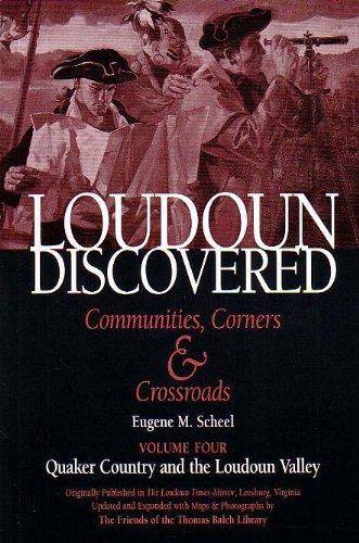 Loudoun Discovered Communities, Corners & Crossroads (Volume: Eugene M. Scheel