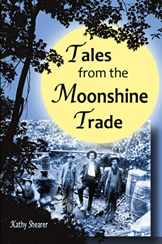 Tales From the Moonshine Trade: Kathy Shearer