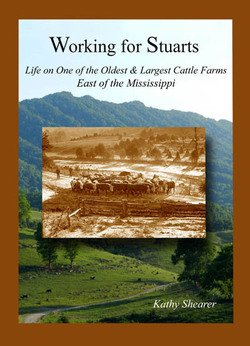 9780972476577: Working for Stuarts - Life on One of the Oldest and Largest Cattle Farms East of the Mississippi