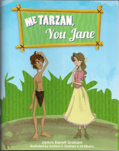9780972477086: Me Tarzan, You Jane