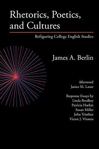 9780972477284: Rhetorics, Poetics, and Cultures: Refiguring College English Studies (Lauer Series in Rhetoric and Composition)