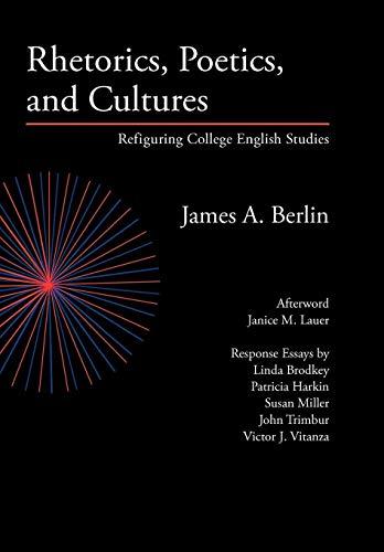 9780972477291: Rhetorics, Poetics, and Cultures: Refiguring College English Studies (Lauer Series in Rhetoric and Composition)