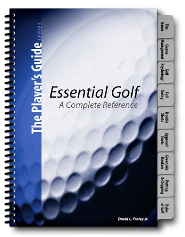 9780972477307: Essential Golf: A Complete Reference