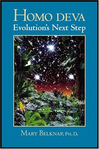 9780972478304: Homo Deva: Evolution's Next Step