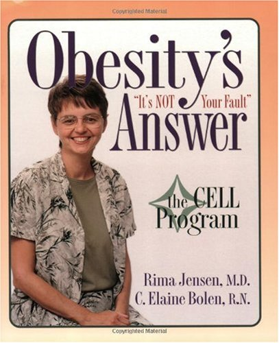 9780972479912: Obesity's Answer: The CELL Program