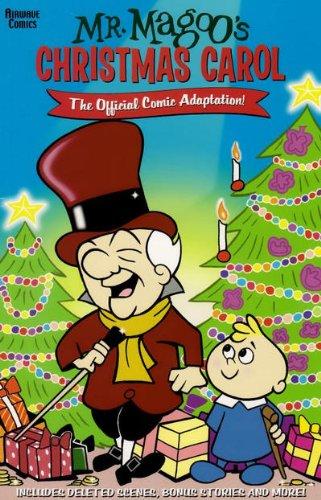 MR. MAGOO'S CHRISTMAS CAROL. The Official Comic: Stern, Steve