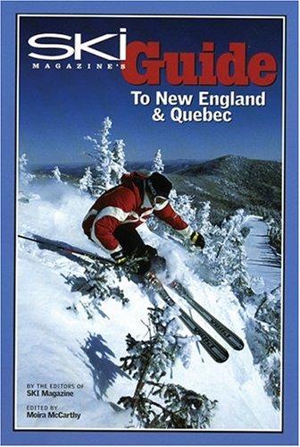 9780972482721: Ski Magazine's Guide to New England and Quebec