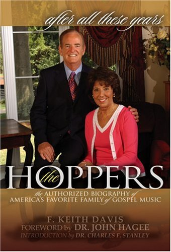 9780972486798: After All These Years: The Authorized Biography of America's Favorite Family of Gospel Music, The Hoppers