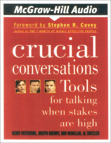 9780972488907: Crucial Conversations: Tools for Talking When Stakes Are High