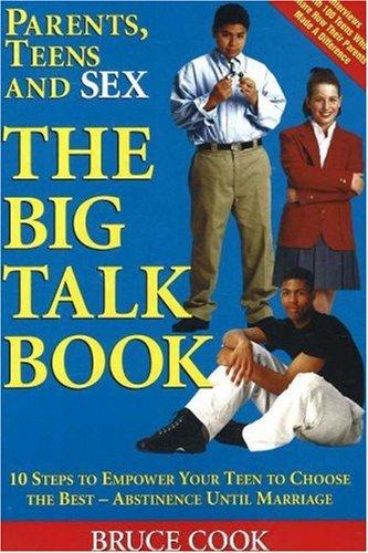 9780972489065: Parents, Teens and Sex: The Big Talk Book