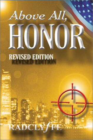 9780972492621: Title: Above All Honor Revised Edition