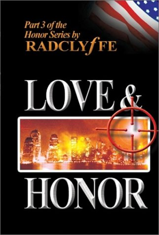 Love & Honor: Radclyffe