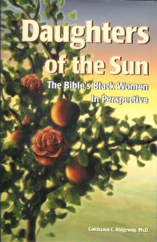 9780972495707: Daughters of the Sun: The Bible's Black Women in Perspective