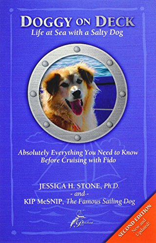 9780972496025: Doggy on Deck: Life at Sea with a Salty Dog - Absolutely Everything You Need to Know Before Cruising with Fido