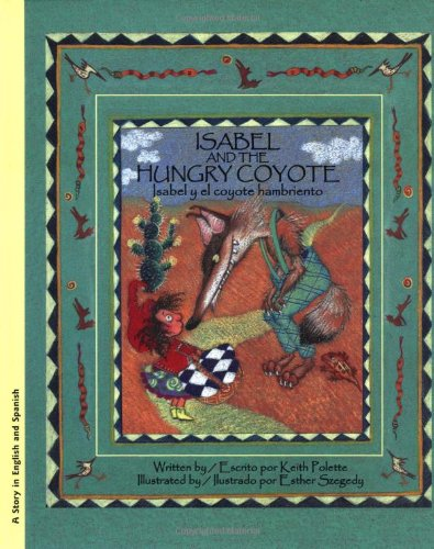 9780972497305: Isabel & The Hungry Coyote:Isa
