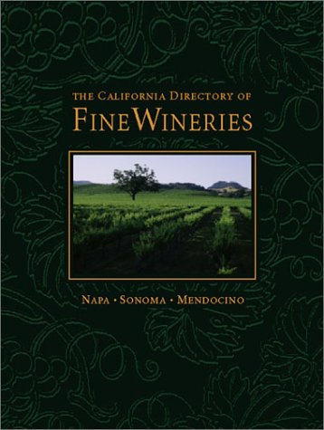 9780972499316: California Directory of Fine Wineries