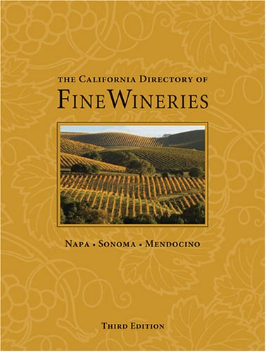 9780972499330: The California Directory of Fine Wineries