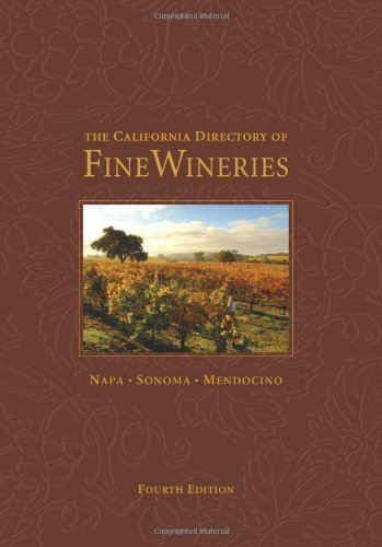 9780972499347: The California Directory of Fine Wineries