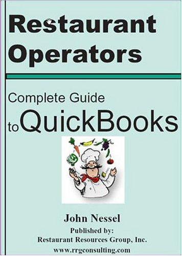 9780972499835: Restaurant Operators Complete Guide to QuickBooks