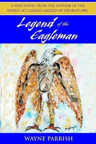 9780972500050: Legend of the Eagleman