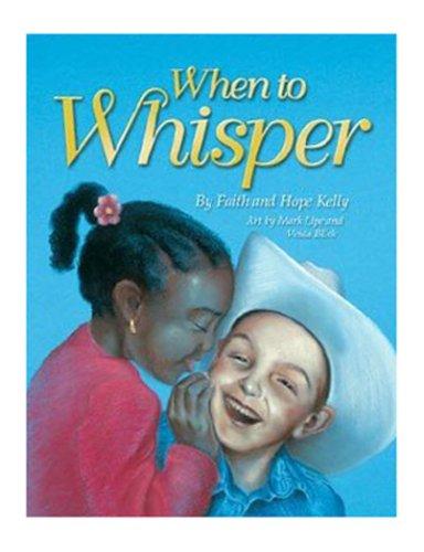 When to Whisper: Hope Kelly, Faith Kelly