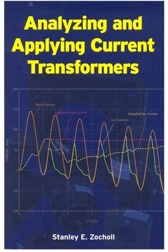 9780972502627: Analyzing and Applying Current Transformers