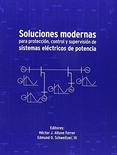9780972502641: Soluciones modernas para protecci?n, control y supervisi?n de sistemas el?ctricos de potencia