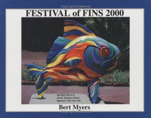 Festival of Fins 2000 (1): Bert Myers