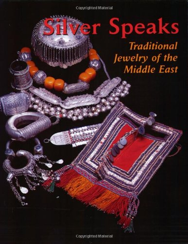Silver Speaks: Traditional Jewelry of the Middle East: Diamanti, Joyce
