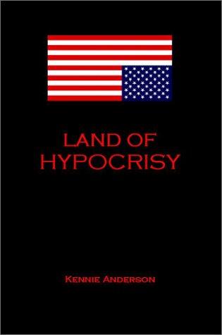 9780972506809: Land of Hypocrisy