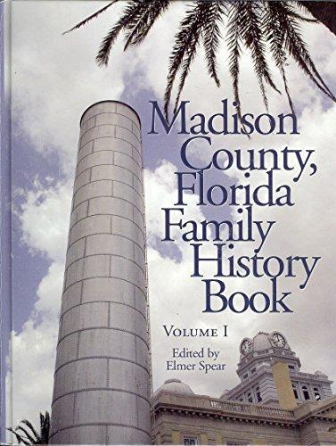 9780972507301: Madison County, Florida, Family History Book