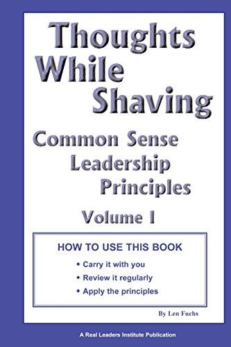 9780972509190: Thoughts While Shaving: Common Sense Leadership Principles