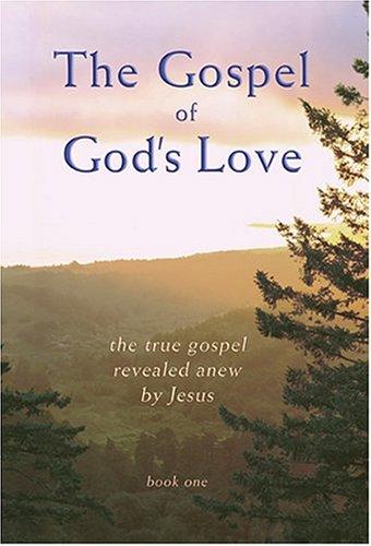 9780972510608: The Gospel of God's Love