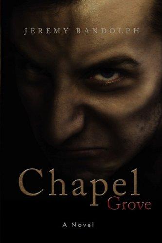 9780972514880: Chapel Grove