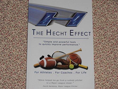 9780972515016: The Hecht Effect -