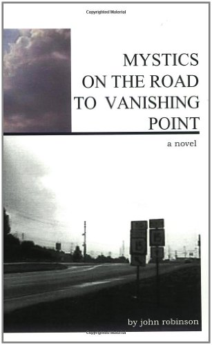 Mystics on the Road to Vanishing Point: Robinson, John