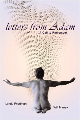Letters from Adam: A Call to Remember: Maney, Will; Friedman,