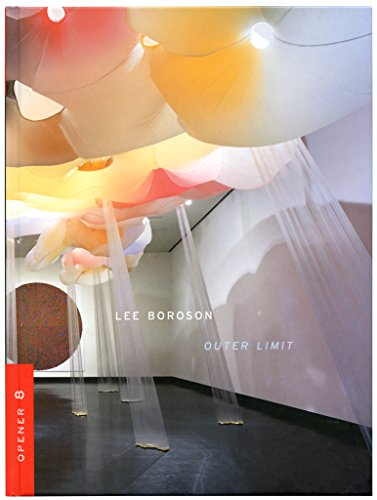 9780972518871: Lee Boroson: Outer Limit (Opener 8)