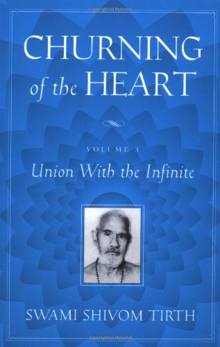9780972520010: Churning of the Heart, Vol. 3: Union With the Infinite