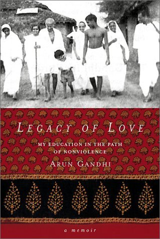 9780972520041: Legacy of Love: My Education in the Path of Nonviolence