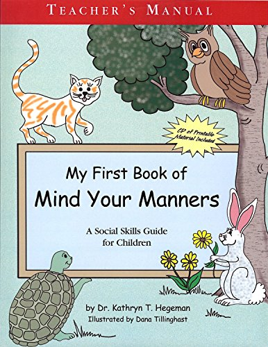 My First Book of Manners: Teachers Manual with CD (0972521836) by Hegeman, Kathryn T.