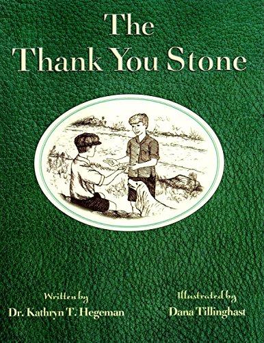 The Thank You Stone: Hegeman, Kathryn T.