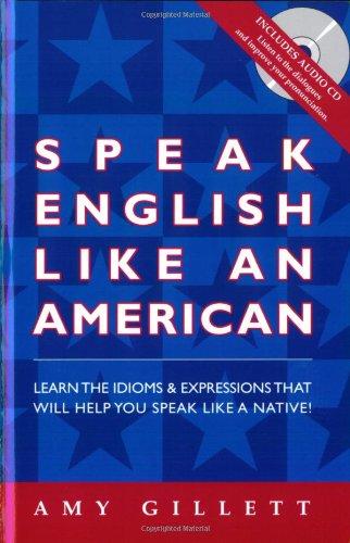 Speak English Like An American: Gillett, Amy