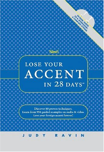 9780972530040: Lose Your Accent in 28 Days (CD-ROM for Windows, Audio CD, and Workbook)