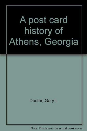 9780972530200: A post card history of Athens, Georgia