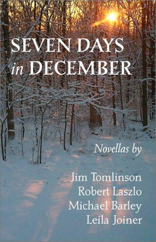 9780972530309: Seven Days in December