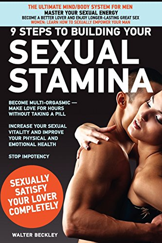 9780972533744: 9 Steps to Building Your Sexual Stamina - Master Your Sexual Energy